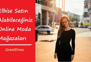 Elbise Satın Alabileceğiniz Online Moda Mağazaları